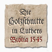Logo Biblia: Die Holzschnitte in Luthers Biblia 1545